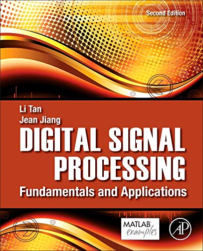 9780124158931: Digital Signal Processing, Second Edition: Fundamentals and Applications