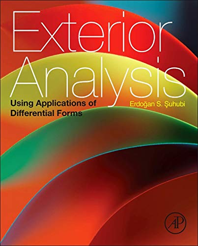9780124159020: Exterior Analysis: Using Applications of Differential Forms