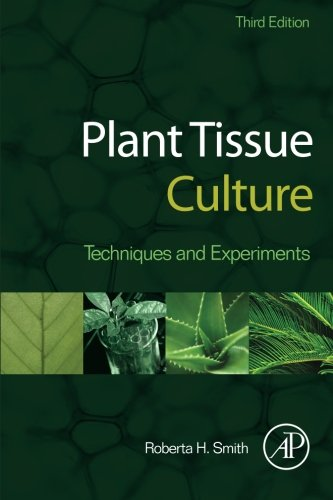 9780124159204: Plant Tissue Culture, Third Edition: Techniques and Experiments