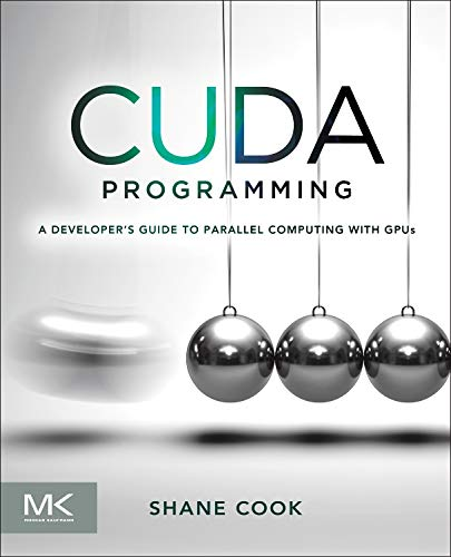 9780124159334: CUDA Programming: A Developer's Guide to Parallel Computing with GPUs (Applications of Gpu Computing)