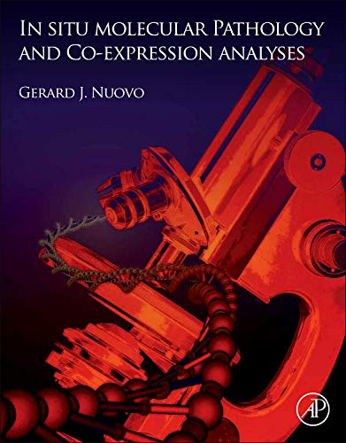 9780124159440: In Situ Molecular Pathology and Co-Expression Analyses