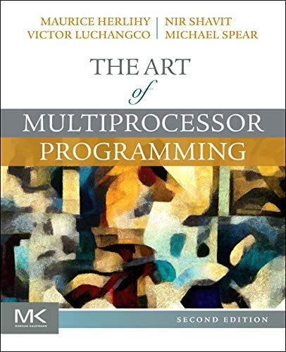 9780124159501: The Art of Multiprocessor Programming, Revised Edition,