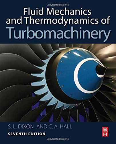 9780124159549: Fluid Mechanics and Thermodynamics of Turbomachinery, Seventh Edition