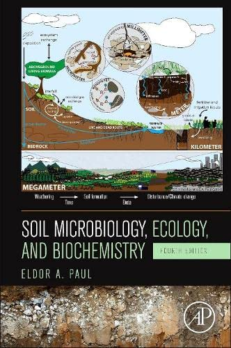 9780124159556: Soil Microbiology, Ecology and Biochemistry, Fourth Edition
