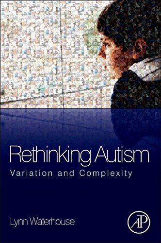 9780124159617: Rethinking Autism: Variation and Complexity