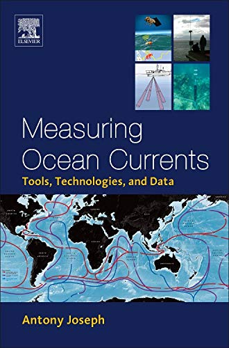 9780124159907: Measuring Ocean Currents: Tools, Technologies, and Data