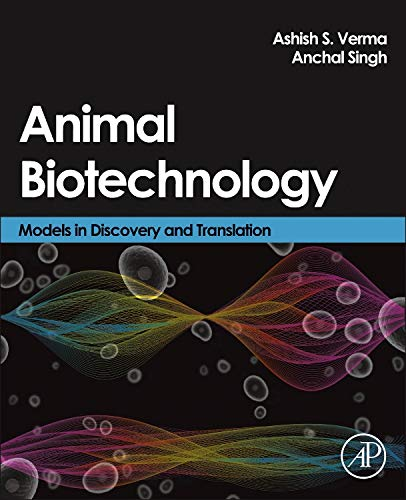 9780124160026: Animal Biotechnology: Models in Discovery and Translation