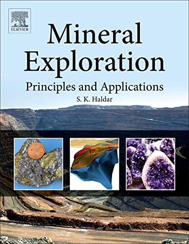 9780124160057: Mineral Exploration: Principles and Applications