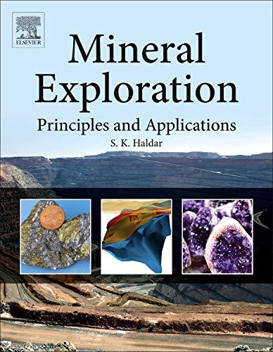Mineral Exploration: Principles and Applications: Haldar, Swapan Kumar
