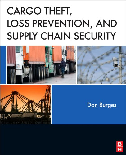 9780124160071: Cargo Theft, Loss Prevention, and Supply Chain Security