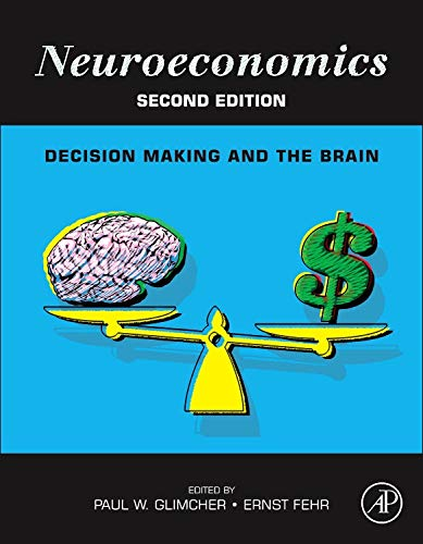 9780124160088: Neuroeconomics: Decision Making and the Brain