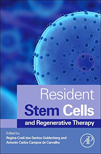 9780124160125: Resident Stem Cells and Regenerative Therapy