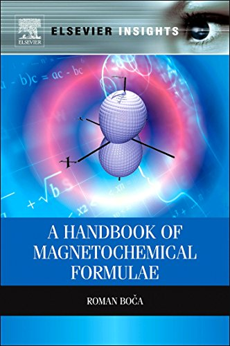 9780124160149: A Handbook of Magnetochemical Formulae (Elsevier Insights)