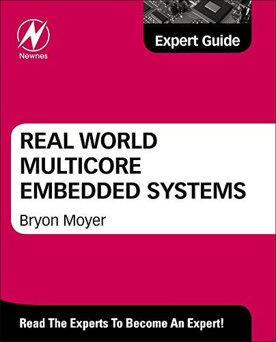9780124160187: Real World Multicore Embedded Systems