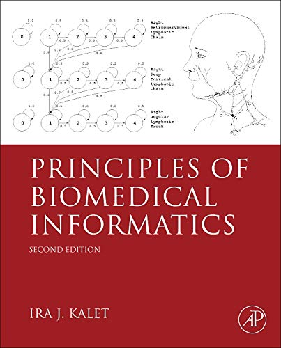 9780124160194: Principles of Biomedical Informatics, Second Edition