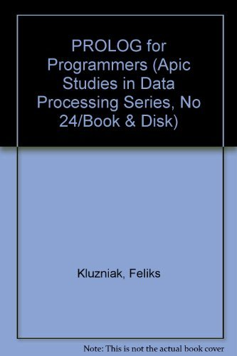 9780124165212: Prolog for Programmers (Apic Studies in Data Processing Series, No 24/Book & Disk)