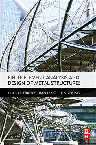 9780124165618: Finite Element Analysis and Design of Metal Structures