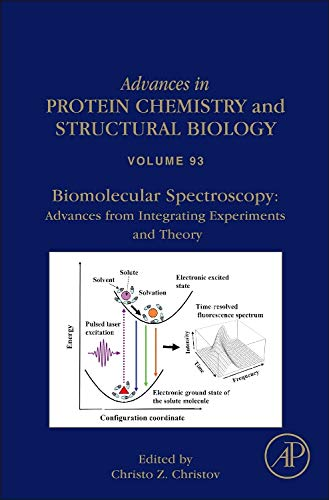 9780124165960: Biomolecular Spectroscopy: Advances from Integrating Experiments and Theory, Volume 93 (Advances in Protein Chemistry and Structural Biology)