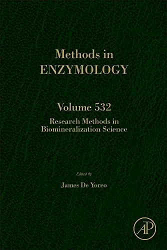9780124166172: Research Methods in BIomineralization Science, Volume 532 (Methods in Enzymology)