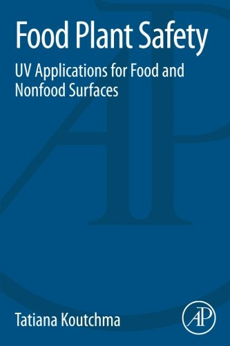9780124166202: Food Plant Safety: UV Applications for Food and Non-Food Surfaces