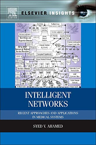 9780124166301: Intelligent Networks: Recent Approaches and Applications in Medical Systems