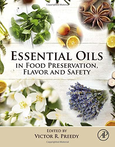 9780124166417: Essential Oils in Food Preservation, Flavor and Safety