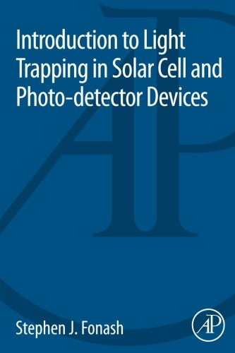 9780124166493: Introduction to Light Trapping in Solar Cell and Photo-detector Devices