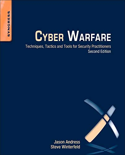 9780124166721: Cyber Warfare: Techniques, Tactics and Tools for Security Practitioners