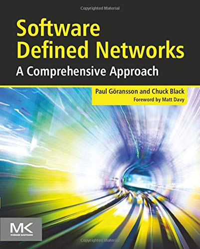 9780124166752: Software Defined Networks: A Comprehensive Approach