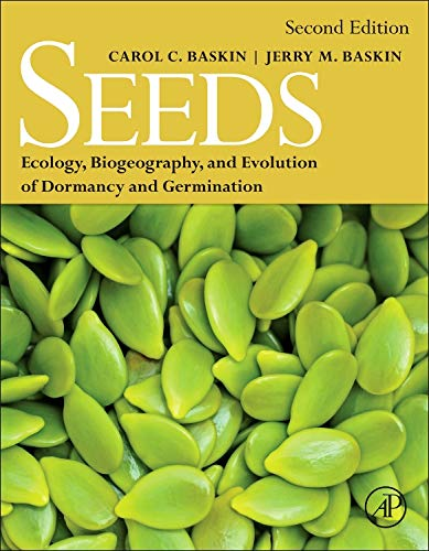 9780124166776: Seeds, Second Edition: Ecology, Biogeography, and, Evolution of Dormancy and Germination