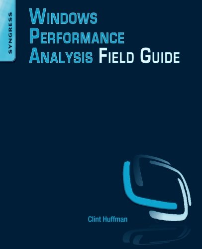 9780124167018: Windows Performance Analysis Field Guide