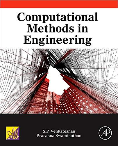9780124167025: Computational Methods in Engineering