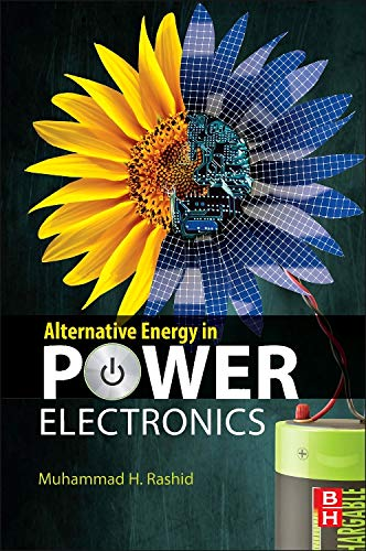 9780124167148: Alternative Energy in Power Electronics