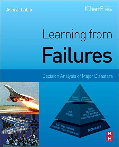 9780124167278: Learning from Failures: Decision Analysis of Major Disasters