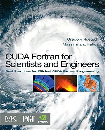 9780124169708: CUDA Fortran for Scientists and Engineers: Best Practices for Efficient CUDA Fortran Programming
