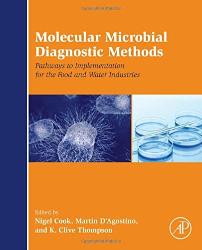 9780124169999: Molecular Microbial Diagnostic Methods: Pathways to Implementation for the Food and Water Industries