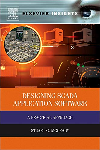 9780124170001: Designing Scada Application Software: A Practical Approach