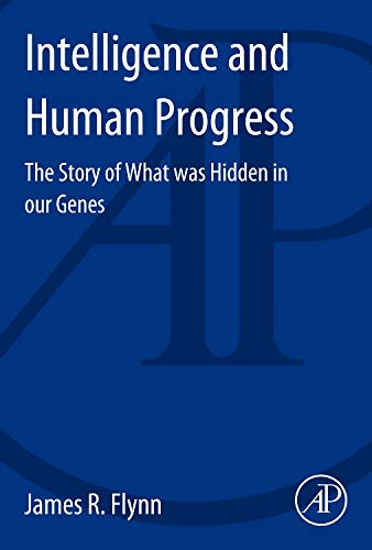 9780124170148: Intelligence and Human Progress: The Story of What was Hidden in our Genes