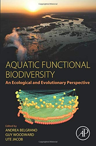 9780124170155: Aquatic Functional Biodiversity: An Ecological and Evolutionary Perspective