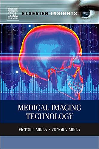 9780124170216: Medical Imaging Technology