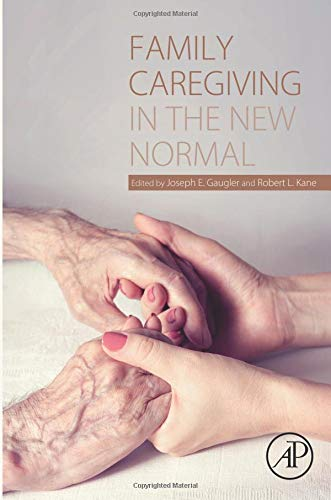 9780124170469: Family Caregiving in the New Normal