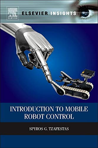 9780124170490: Introduction to Mobile Robot Control (Elsevier Insights)