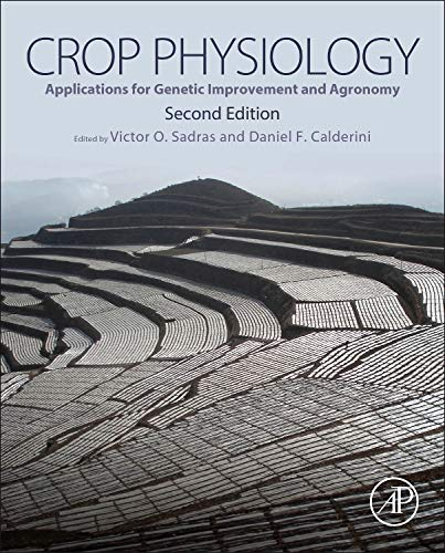 9780124171046: Crop Physiology, Second Edition: Applications for Genetic Improvement and Agronomy