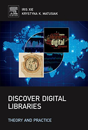 9780124171121: Discover Digital Libraries: Theory and Practice