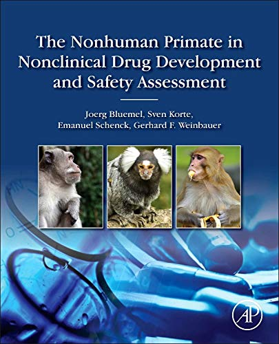 9780124171442: The Nonhuman Primate in Nonclinical Drug Development and Safety Assessment