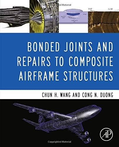9780124171534: Bonded Joints and Repairs to Composite Airframe Structures