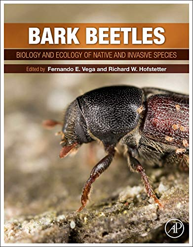 9780124171565: Bark Beetles: Biology and Ecology of Native and Invasive Species