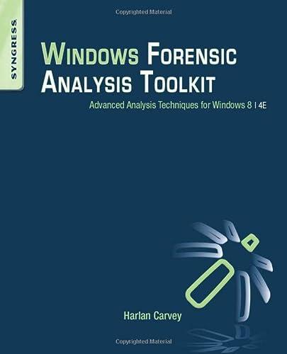 9780124171572: Windows Forensic Analysis Toolkit: Advanced Analysis Techniques for Windows 8