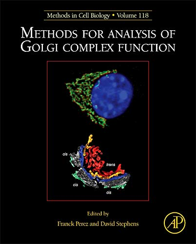 9780124171640: Methods for Analysis of Golgi Complex Function, Volume 118 (Methods in Cell Biology)