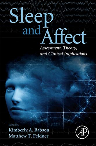 9780124171886: Sleep and Affect: Assessment, Theory, and Clinical Implications